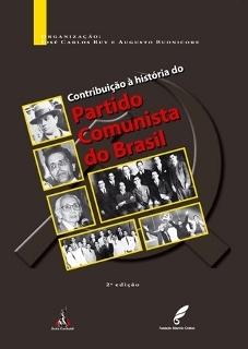 Contribuição à história do Partido Comunista do Brasil
