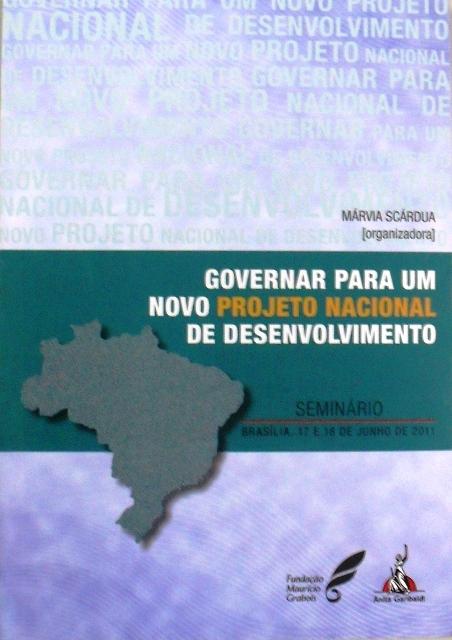 Governar para um Novo Projeto Nacional de Desenvolvimento