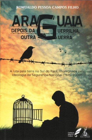 ARAGUAIA: DEPOIS DA GUERRILHA, OUTRA GUERRA
