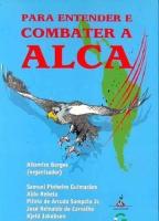 Para Entender e Combater a ALCA
