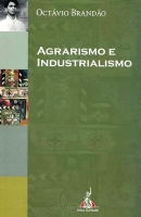 Agrarismo e Industrialismo