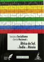 Transição ao Socialismo e Questão Nacional na África do Sul, na Índia e na Rússia