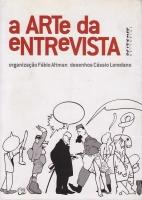 ARTE DA ENTREVISTA, A