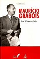 Maurício Grabois - uma vida de combates