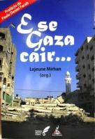 E se Gaza cair...