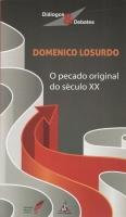 O PECADO ORIGINAL DO SÉCULO xx