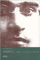 Gramsci - poder, politica e partido