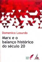 Marx e o balanço histórico do século XX