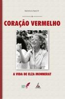 Coração Vermelho-Avida de Elza Monnerat