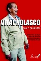 Vital Nolasco - Vale a pena lutar