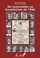 Os comunistas na Constituinte de 1946