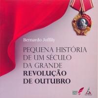 Pequena história de um século da grande Revolução de Outubro