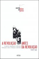 A revolução antes da revolução