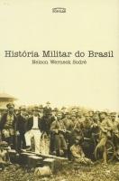 HISTÓRIA MILITAR DO BRASIL
