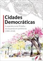 Cidades Democráticas - A experiência do PCdoB e da esquerda em prefeituras (1985-2018)