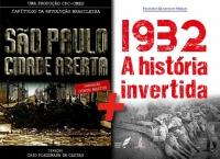 São Paulo, cidade aberta e 1932: A história invertida