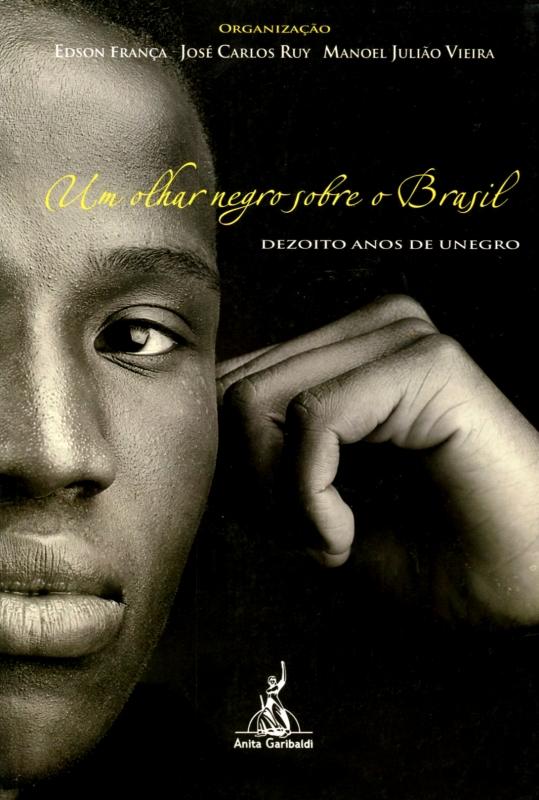 Um Olhar Negro Sobre o Brasil