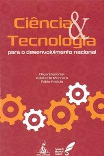 Ciência & Tecnologia para o Desenvolvimento Nacional
