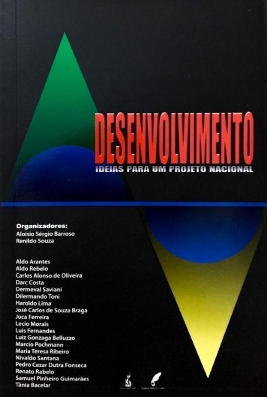Desenvolvimento: Ideias para um Projeto Nacional