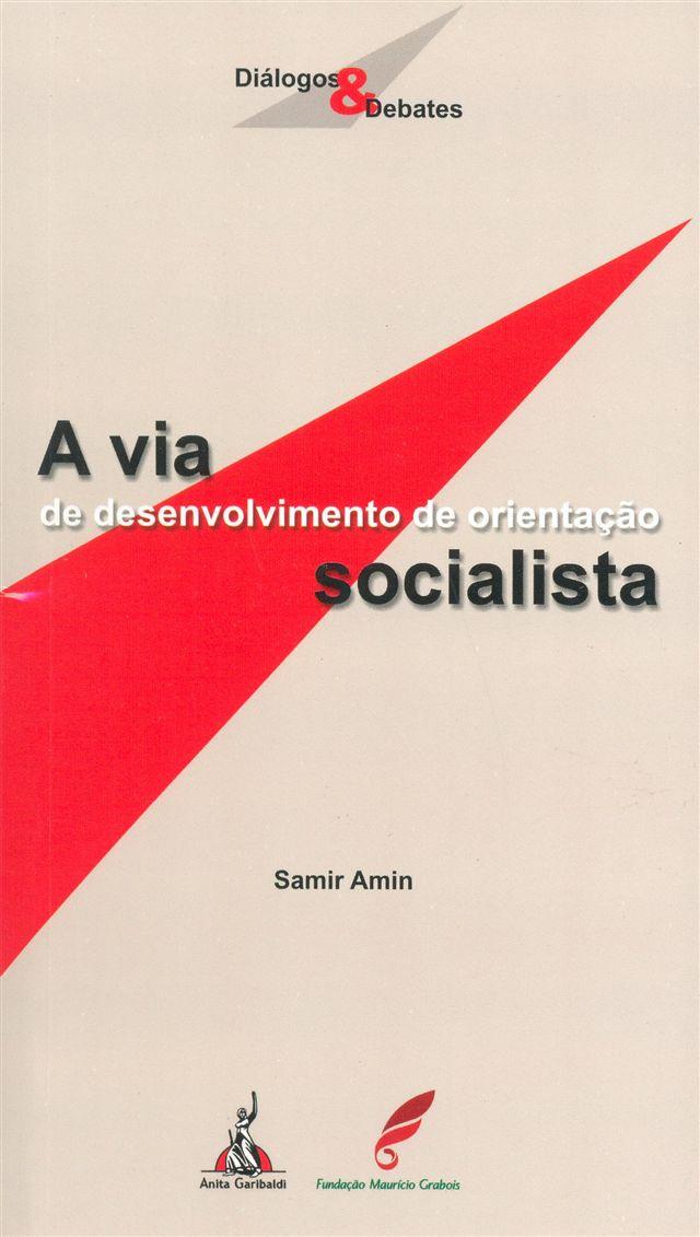 A via de desenvolvimento de orientação socialista