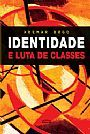 Identidade e luta de classes