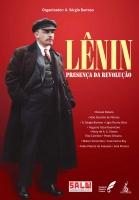 Lênin - Presença da revolução
