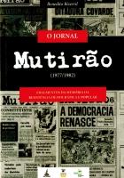 O Jornal Mutirão (1977 - 1982) - fragmentos da memória da resistência democrática popular