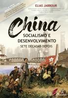 China: Socialismo e desenvolvimento, sete décadas depois - 2ª edição